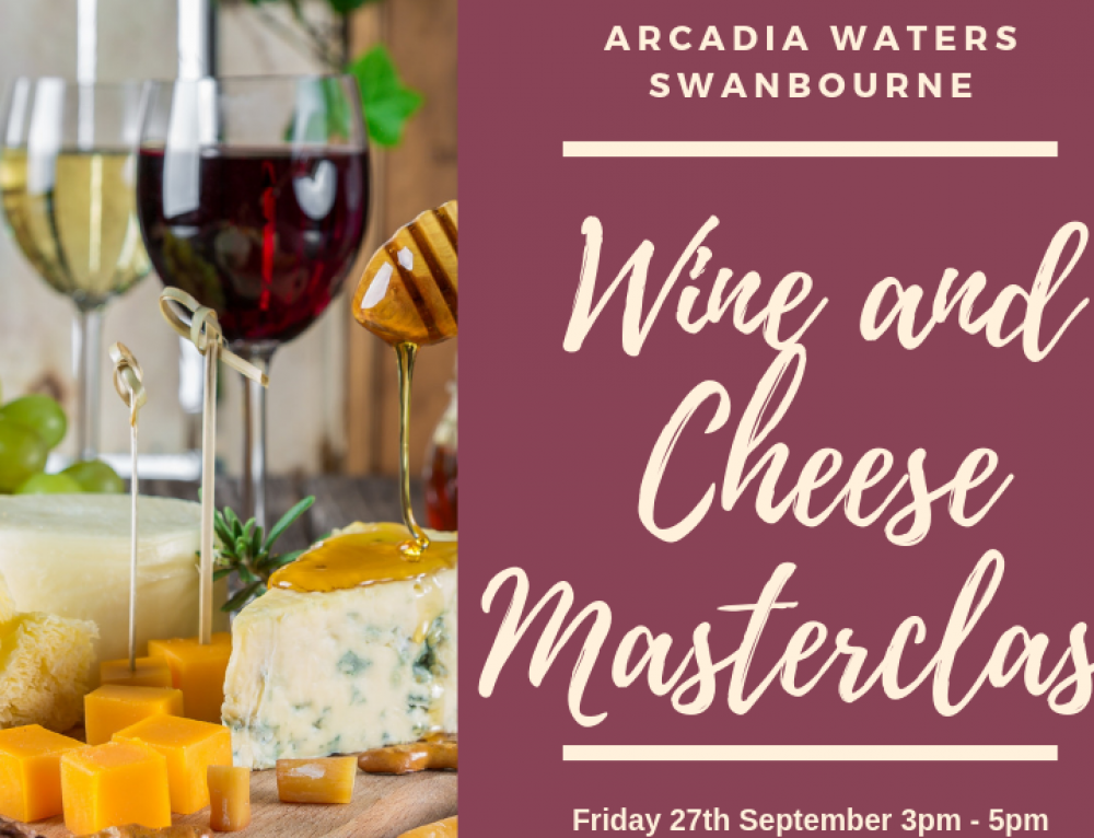 Wine and Cheese Masterclass at Arcadia Waters Swanbourne